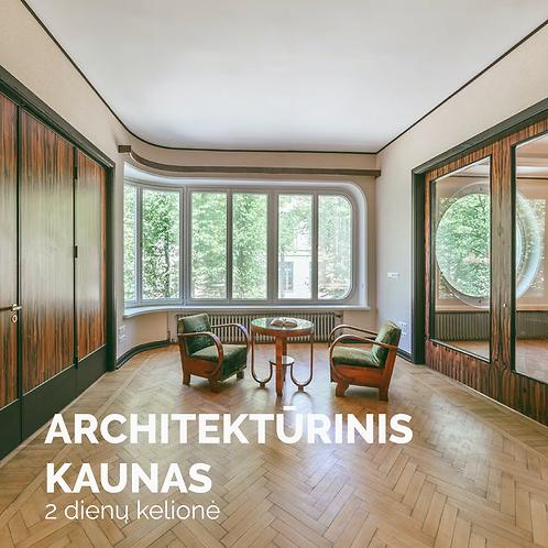 Architektūrinis Kaunas | 2 dienos
