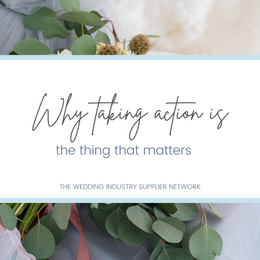 Why Taking Action is the Thing That Matters