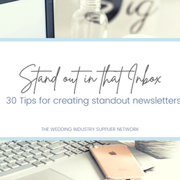 Stand out in that inbox! 30 quick tips for creating standout newsletters in 2021.