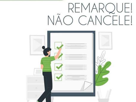 NÃO CANCELE, REMARQUE!