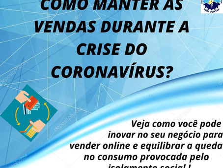 Como manter as vendas durante a crise do Coronavirus?