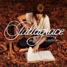 Beautiful Survivor - Juliagrace