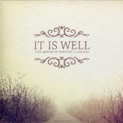 It Is Well - Juliagrace