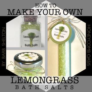 How to Make Your Own Lemongrass Bath Salts