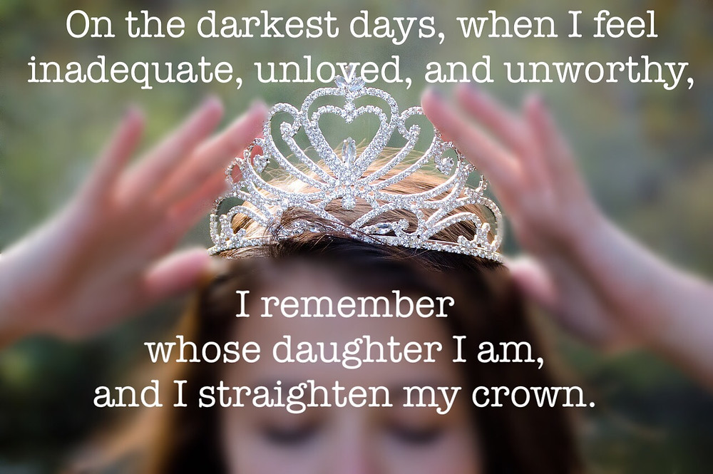"Poster of ""On the darkest days..."" with girl adjusting crown / Are You a Princess? / www.HoneycombOasis.com"
