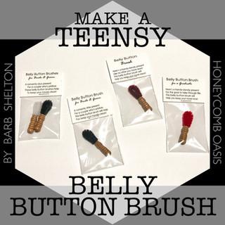 Make a TeensyBelly Button Brush