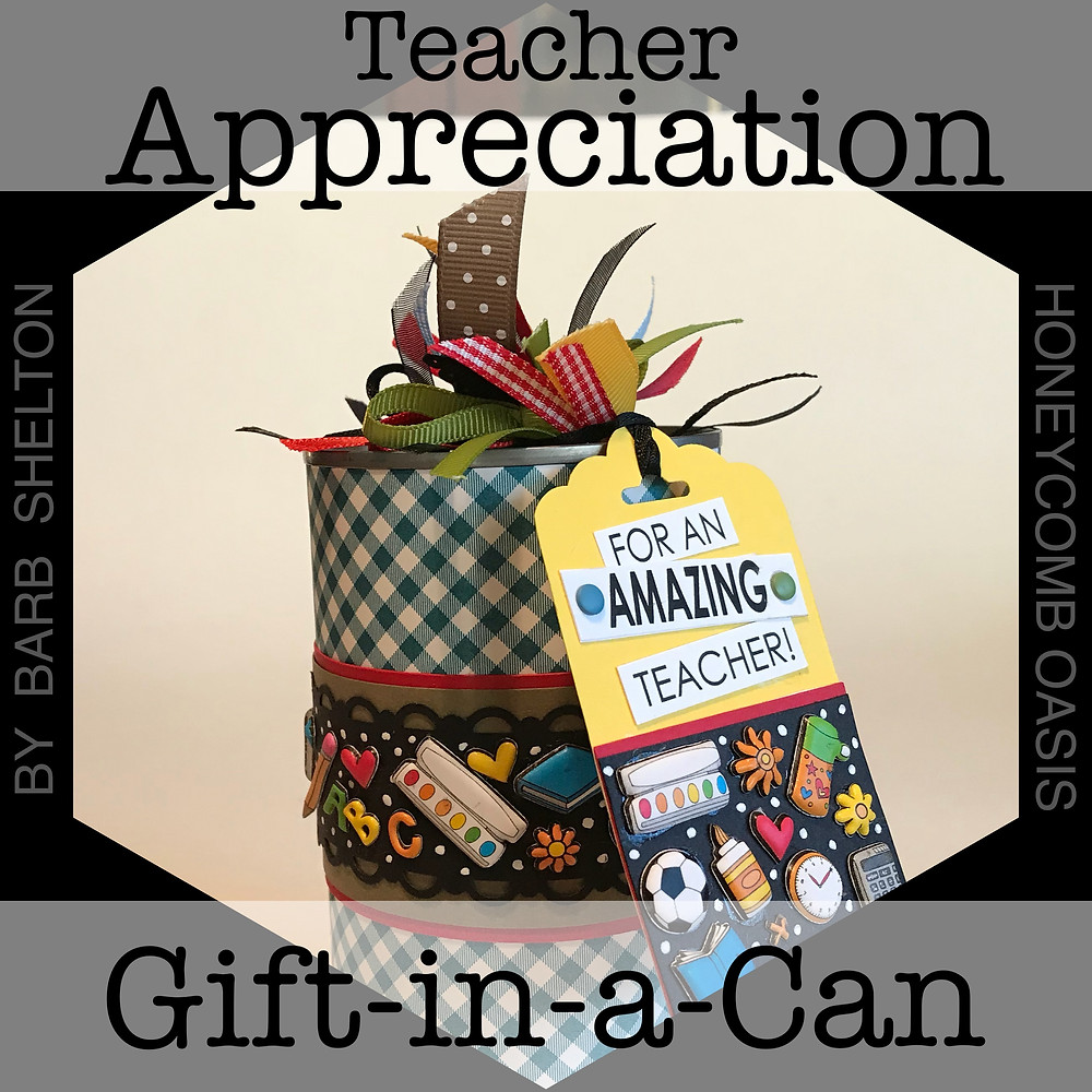 Hexa-photo for Teacher Appreciation Gift-in-a-Can / HoneycombOasis.com