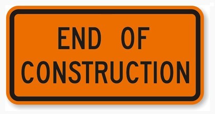 End OF Construction Sign in 5 Sayings I'd Like to Change or Eliminate  ::  www.HoneycombOasis.com