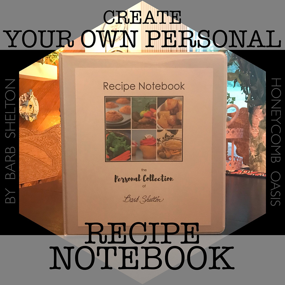Hexa-graphic for Create Your Own Personal Recipe Notebook / www.HoneycombOasis.com