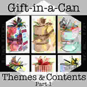 Hexa-pic for Gift-in-a-Can: Themes & Contents (Part 1) / www.HoneycombOasis.com