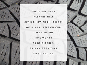 """Picture of tire tread with text: """"There are many factors..."""" / """"Older Barb"""" Talks to """"Current Barb"""" / www.HoneycombOasis.com"""