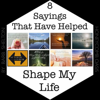 8 Sayings That Have Helped Shape My Life