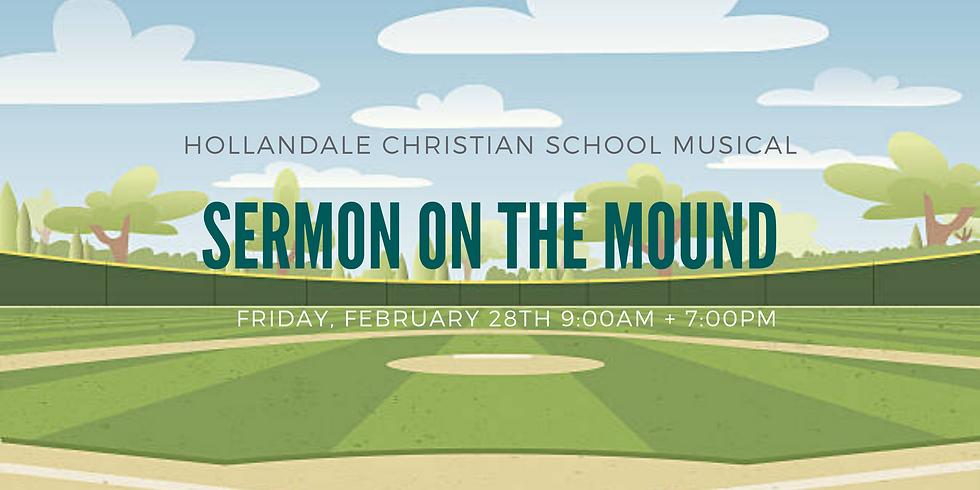 """Sermon on the Mound"" Spring Musical"
