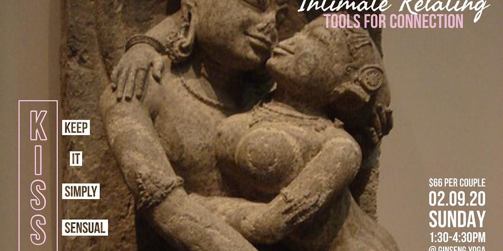 Intimate Relating : KISS (Keep It Simply Sensual)