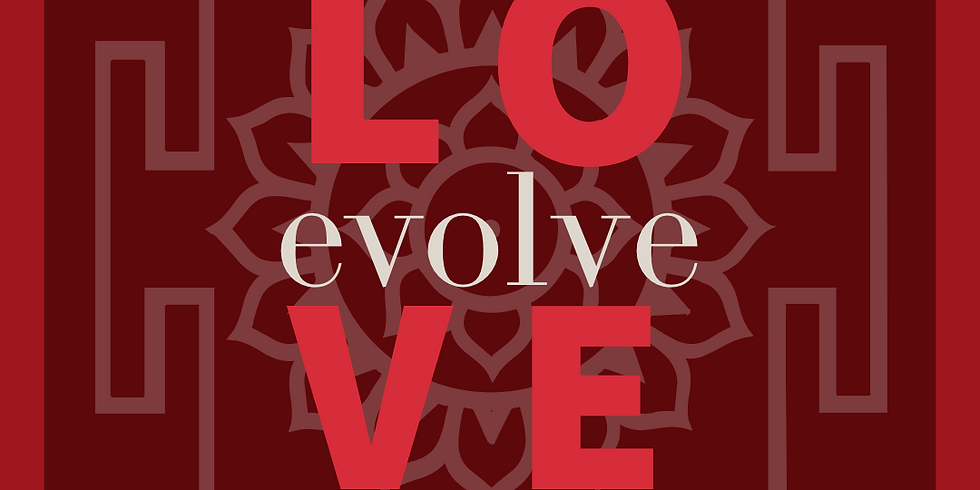 Evolve Love: An Intimate Relating Experience