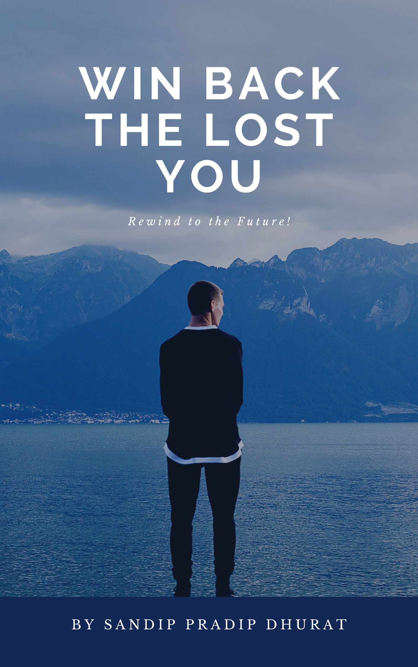 Win Back the Lost YOU