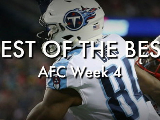 Best of the Best: AFC Week 4