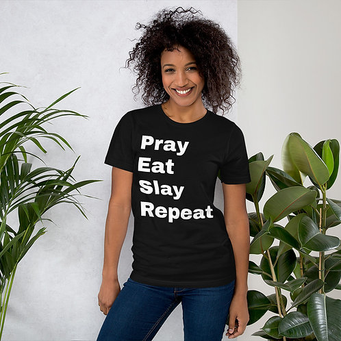 """Pray Eat Slay Repeat"" Short-Sleeve Unisex T-Shirt"
