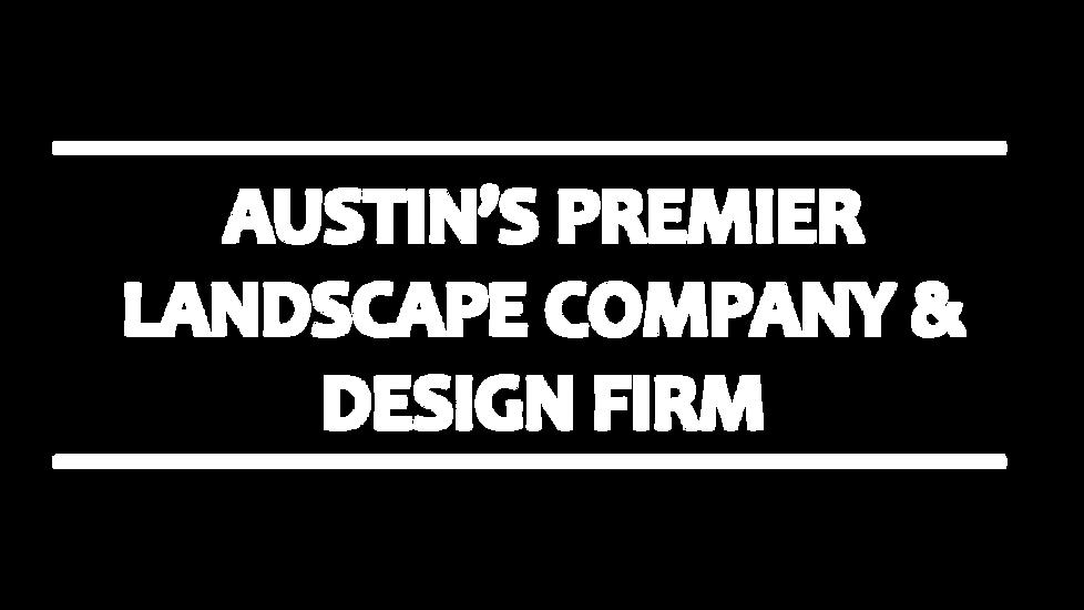 Austin's Premier Landscape Company & Design Firm