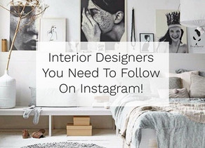 Interior Designers You Need To Follow On Instagram!