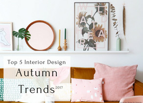 Style So Simple's – Top 5 interior design trends for Autumn 2017