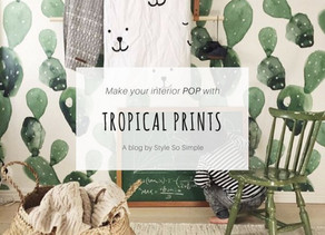 Make Your Interior Pop For Summer 2017 With Tropical Prints