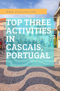 Must do activities in beautiful cascais portugal. downtown old town handcrafted tiles portugal