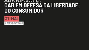 CFOAB promoverá lançamento de campanha em defesa do acesso pleno à justiça para os consumidores