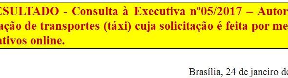 [Discussão-Executiva] 5. RESULTADO - Consulta à Executiva nº05/2017 - Autoriza a utilização de trans