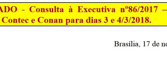[Discussão-Executiva] 86. RESULTADO - Consulta à Executiva nº86/2017 – Autorizar o adiamento do Cont