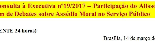 [Discussão-Executiva] 19. Consulta à Executiva nº19/2017 – Participação do Alisson no Fórum de Debat