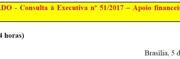 [Discussão-Executiva] 51. RESULTADO - Consulta à Executiva nº 51/2017 – Apoio financeiro para Mídia