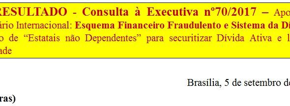 [Discussão-Executiva] 70. RESULTADO - Consulta à Executiva nº70/2017 – Apoio ao Seminário Internacio