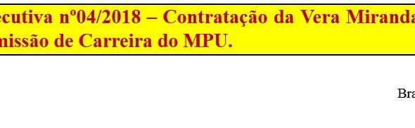 [Discussão-Executiva] CONSULTA RETIRADA - 04. Consulta à Executiva nº04/2018 - 26.01.18 – Contrataçã