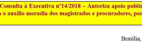 [Discussão-Executiva] 14. RESULTADO - Consulta à Executiva nº14/2018 – Autoriza apoio político e fin