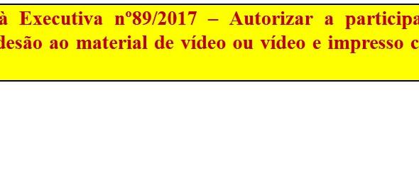 [Discussão-Executiva] 89. RESULTADO - Consulta à Executiva nº89/2017 – Autorizar a participação na a
