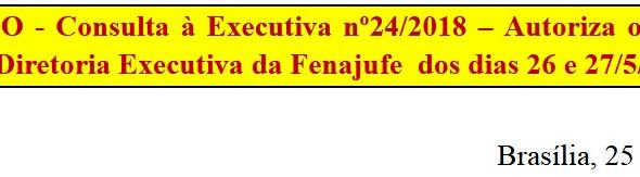 66 de 896   [Discussão-Executiva] 24. RESULTADO - Consulta à Executiva nº24/2018 – Autoriza o Cancel