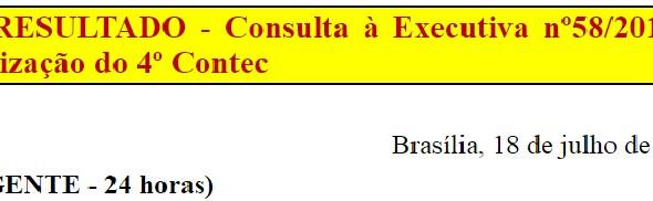 [Discussão-Executiva] 58. RESULTADO - Consulta à Executiva nº58/2017 – Realização do 4º Contec