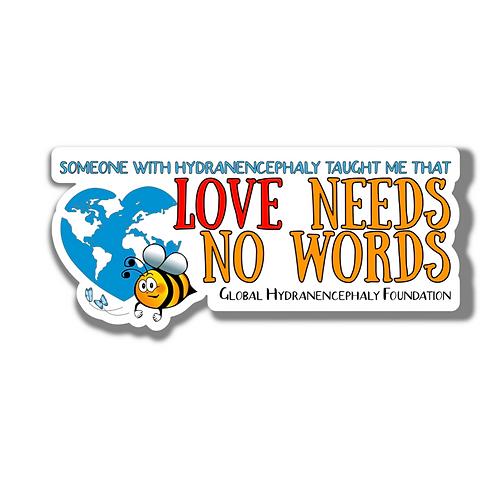 Love Needs No Words Sticker