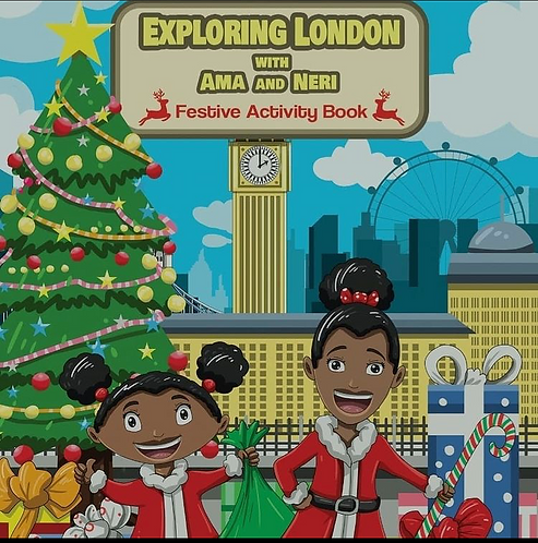 Exploring London with Ama and Neri - Festive Activity Book