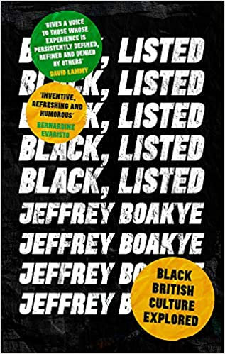 Black, Listed: Black British Culture Explored Paperback