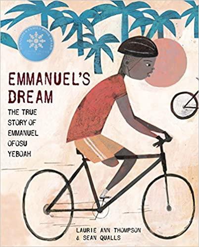 Emmanuel's Dream: The True Story Of Emmanuel Ofosu Yeboah Hardcover