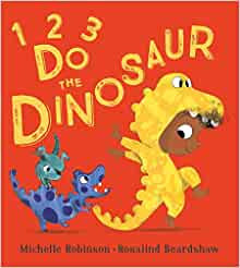 1, 2, 3, Do the Dinosaur Paperback