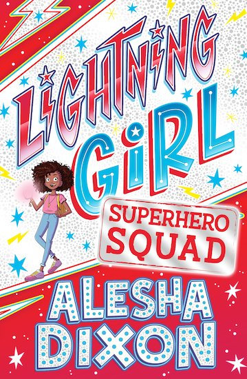 Lightning Girl #2: Superhero Squad By Alesha Dixon