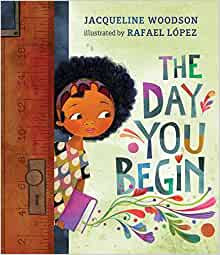 Day You Begin, The Hardcover