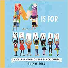 M is for Melanin: A Celebration of the Black Child Paperback