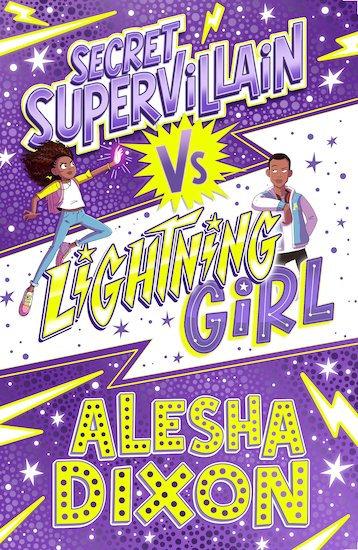 Lightning Girl #3: Secret Supervillain vs Lightning Girl By Alesha Dixon