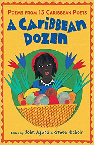 A Caribbean Dozen: Poems from 13 Caribbean Poets Paperback