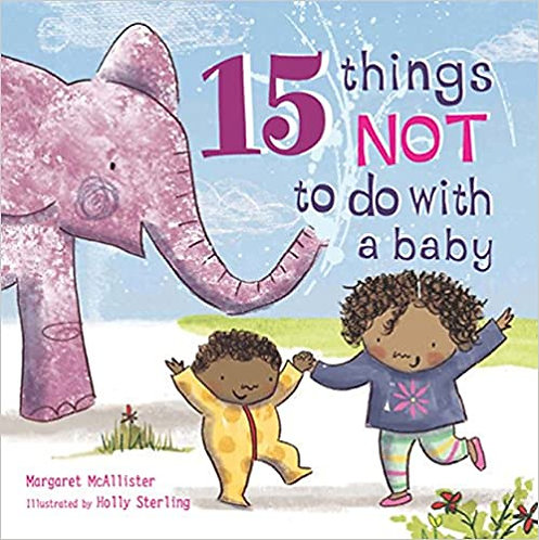 15 Things Not to Do with a Baby Paperback