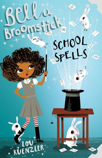 Bella Broomstick #2: School Spells